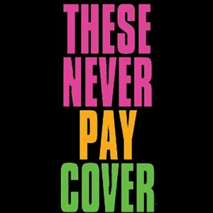 These Never Pay Cover Thumbnail
